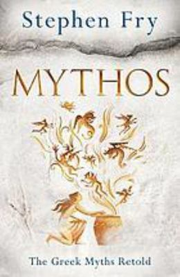 Mythos: A Retelling of the Myths of Ancient Greece (HB)