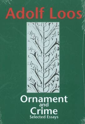 Ornament and Crime - Selected Essays