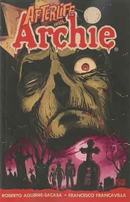 Afterlife With Archie Vol.1: Escape from Riverdale