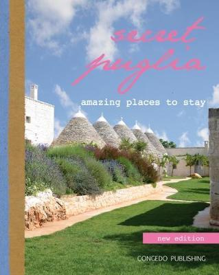 Secret Puglia: Amazing Places to Stay