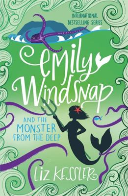 Emily Windsnap and the Monster from the Deep (#2)