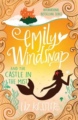 Emily Windsnap and the Castle in the Mist (#3)