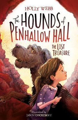 The Lost Treasure (The Hounds of Penhallow Hall #2)
