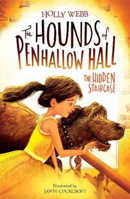 The Hidden Staircase (The Hounds of Penhallow Hall #3)