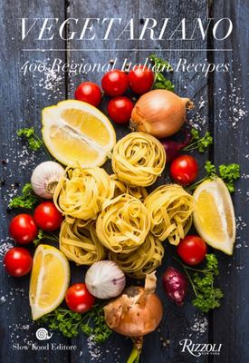Vegetariano : 400 Regional Italian Recipes