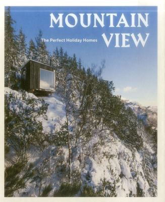 Mountain View - Nature Retreats Vol. 1