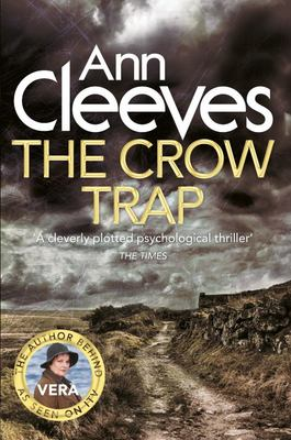 The Crow Trap (Vera Stanhope #1)