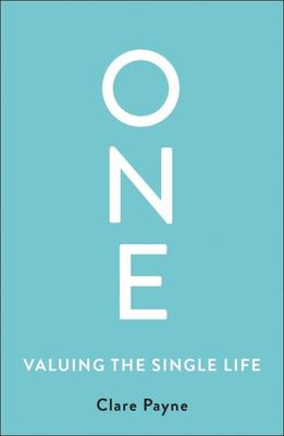 One: Valuing the Single Life