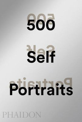 500 Self-Portraits, New Edition.