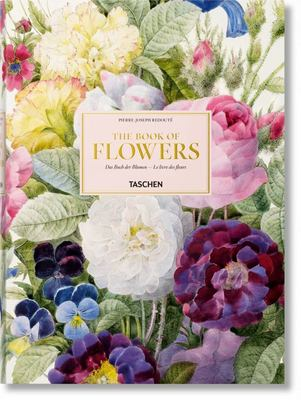 Redouté : The Book of Flowers