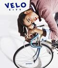 Velo 4th Gear : Bicycle Culture and Style (Velo City)