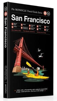 San Francisco - The Monocle Travel Guide