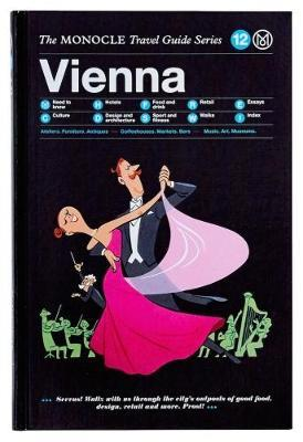 Vienna: Monocle Travel Guides
