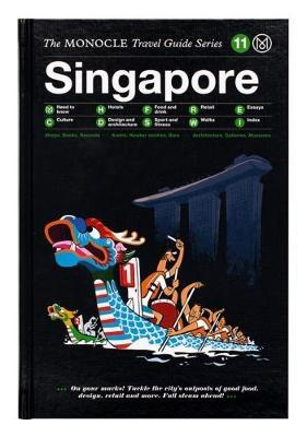 Singapore - The Monocle Travel Guide Series