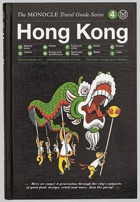 Hong Kong: Monocle Travel Guides