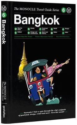 Bangkok Monocle City Travel Guide