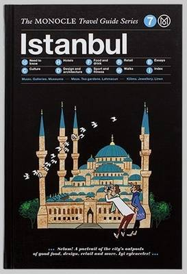 Istanbul - The Monocle Travel Guide Series