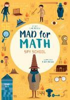 Mad for Math: Spy School
