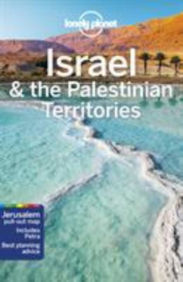 Israel & the Palestinian Territories: Lonely Planet 9th edition
