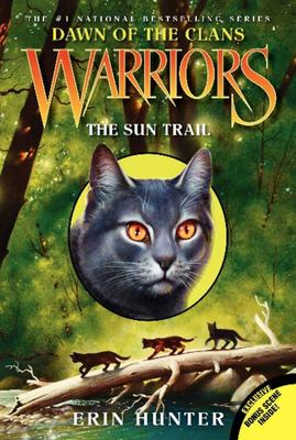 The Sun Trail  (Warriors Series 5 Dawn of the Clans #1)