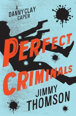 Perfect Criminals