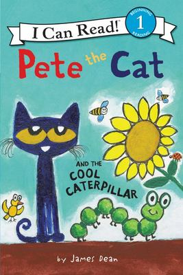 Pete the Cat and the Cool Caterpillar (I Can Read) (PB)