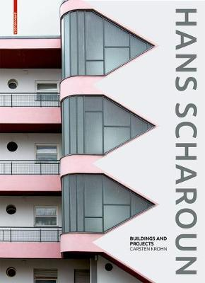Hans Scharoun : Buildings and Projects