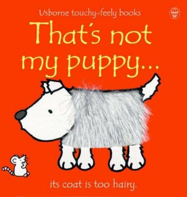 That's Not My Puppy (Usborne Touchy-Feely)(board book)