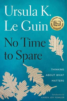 No Time to Spare: Thinking about What Matters