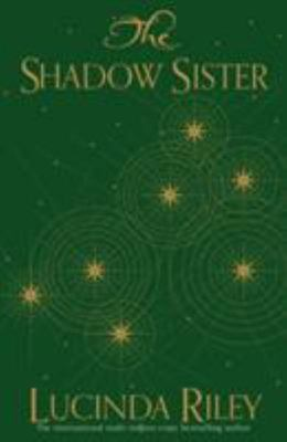 The Shadow Sister (Seven Sisters #3)