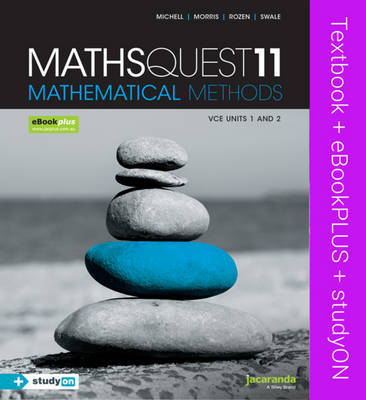 Maths Quest 11 Mathematical Methods VCE Units 1 and 2 & Ebookplus + StudyOn