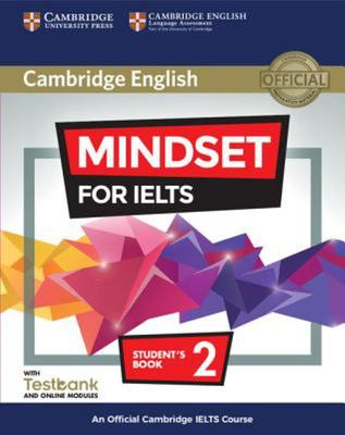 Mindset for Ielts Level 2 + Testbank With Online Modules : An Official Cambridge Ielts Course