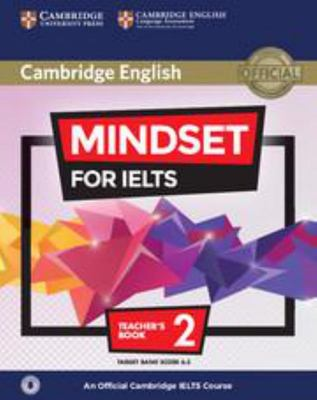 Mindset for Ielts, Level 2 :  Teacher's Book : An Official Cambridge Ielts Course