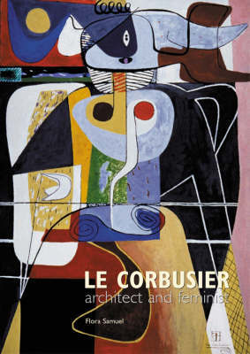 Le Corbusier - Architect and Feminist