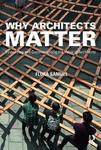 Why Architects Matter - Evidencing and Communicating the Value of Architects