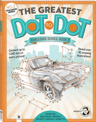 The Greatest Dot To Dot Challenge Series Book 2