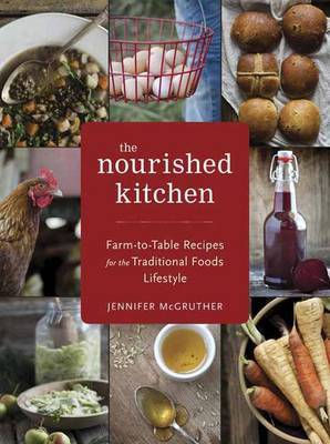 The nourished kitchen farm to table recipes for the traditional the nourished kitchen farm to table recipes for the traditional foods lifestyle featuring forumfinder Images
