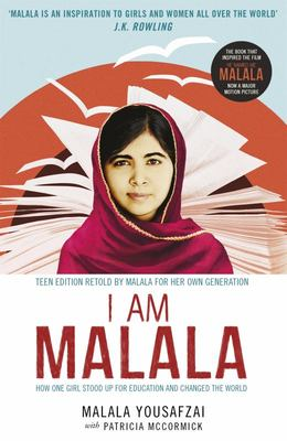 I am Malala: The Girl Who Stood Up for Education and Changed the World (Teen Edition Film Tie-In)