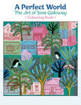 A Perfect World the Art of Jane Galloway Coloring Book
