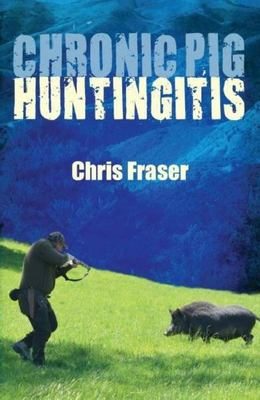 Chronic Pig Huntingitis