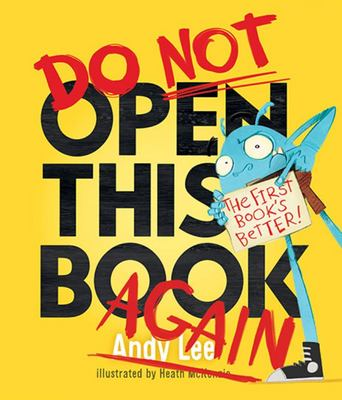 Do Not Open This Book AGAIN (HB)