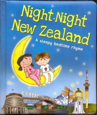 Night-Night New Zealand: A Sleepy Bedtime Rhyme