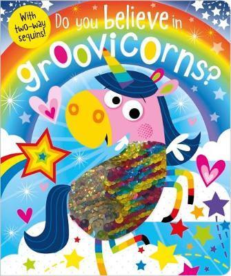 Do You Believe In Groovicorns?