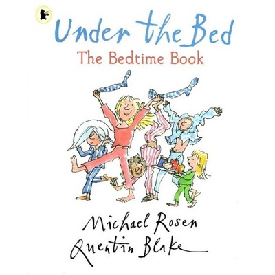 Under The Bed: The Bedtime Book