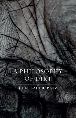 A Philosophy of Dirt