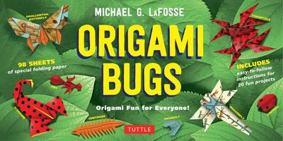 Origami Bugs: Origami Fun for Everyone!