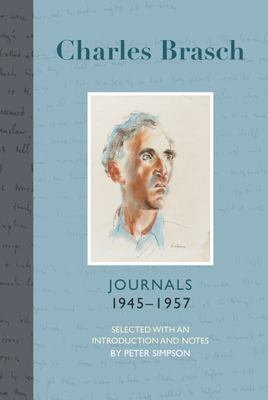 Charles Brasch: Journals (Part 2), 1945-1957