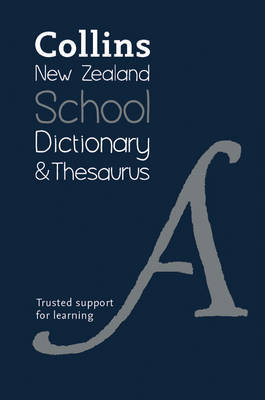 Collins New Zealand School Dictionary and Thesaurus 2nd Revised Edition