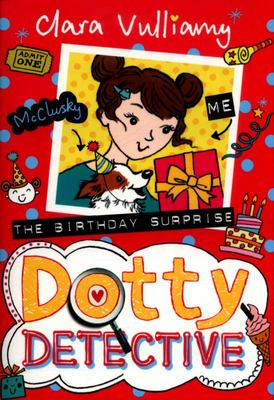 The Birthday Surprise (Dotty Detective #5)