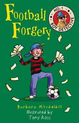 Football Forgery (No. 1 Boy Detective)